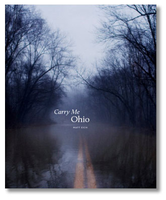 "The cover of ""Carry Me Ohio"" by photojournalist Matt Eich."