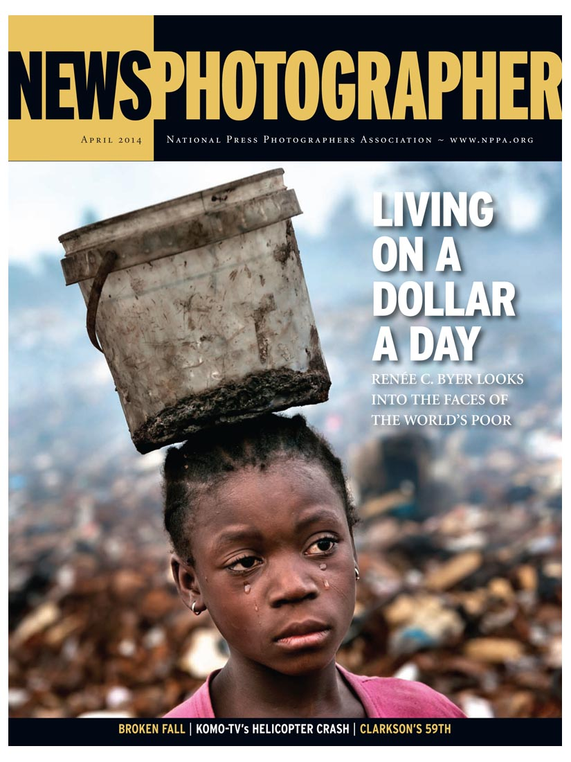 "Renée C. Byer's new book ""Living On A Dollar A Day"" graces cover of this month's News Photographer magazine. Photographs by Renée C. Byer-Sacramento Bee"