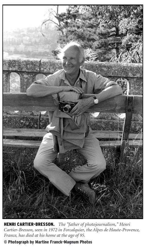 [Henri Cartier-Bresson: The 'father of photojournalism,' Henri Cartier-Bresson, seen in 1972 in Forcalquier, the Alpes de Haute-Provence, France, has died in his home at the age of 95. Photograph © by Martine Franck/Magnum Photos.]