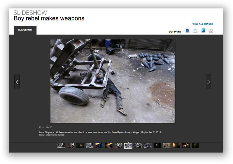 "On the Reuters Web site, the caption for photograph number 8 of 15 images reads, ""Issa, 10 years old, fixes a mortar launcher in a weapons factory of the Free Syrian Army in Aleppo, September 7, 2013. REUTERS/Hamid Khatib"" The photographs are online at http://www.reuters.com/news/pictures/slideshow?articleId=USRTX13ER0#a=1"
